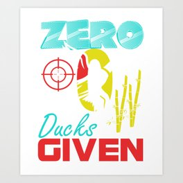Zero Ducks Given Duck Hunter Bulls Eye Art Print