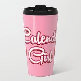 Calender Girl Travel Mug