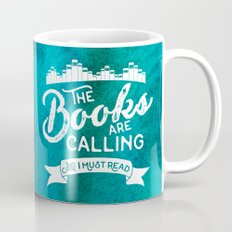 The Books Are Calling And I Must Read + White on Green Mug