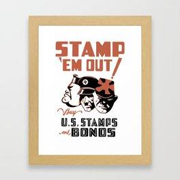 Stamp 'Em Out! Buy U.S. Stamps and Bonds Framed Art Print
