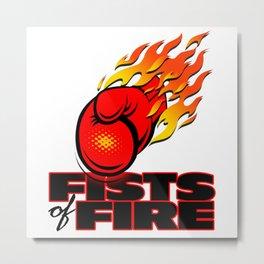 Fists Of Fire Metal Print