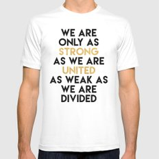 WE ARE ONLY AS STRONG AS WE ARE UNITED MEDIUM White Mens Fitted Tee