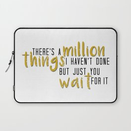 there's a million things i haven't done Laptop Sleeve