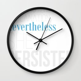 Nevertheless Typography 2 Wall Clock
