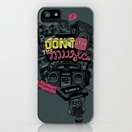 Don't stop the music iPhone Case