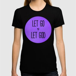 Let Go and Let God - Christian Typography Purple Version T-shirt