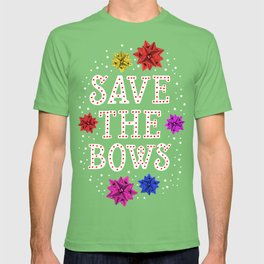 SAVE THE BOWS T-shirt