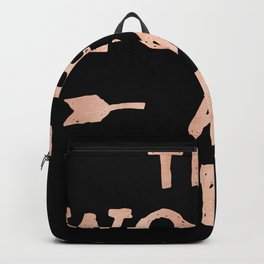 THE WORLD IS YOURS Rose Gold Pink on Black Backpack