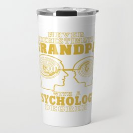 Psychology Grandpa Travel Mug