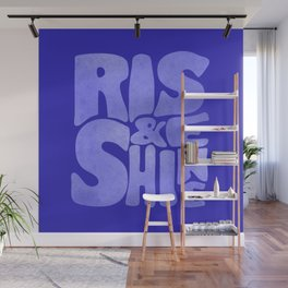 Rise and Shine - blue typography Wall Mural