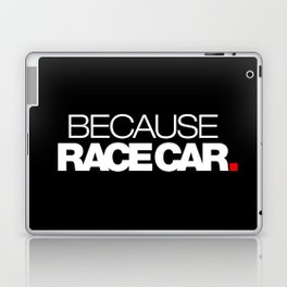 BECAUSE RACE CAR v2 HQvector Laptop & iPad Skin