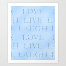 Love Laugh and Live Blue Art Print