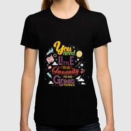 Art and Insanity T-shirt