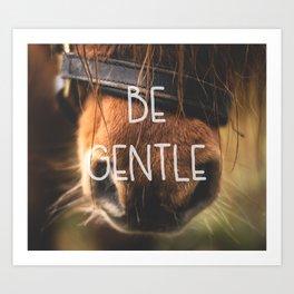 Horse Nose Closeup Be Gentle Typography Art Print