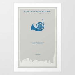 How I Met Your Mother - Blue French Horn Art Print