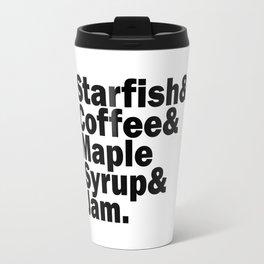 Starfish & Coffee & Maple Syrup & Jam Travel Mug