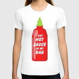 Hot Sauce in My Bag T-shirt