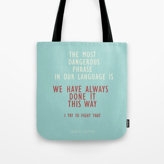 """Grace Hopper Sentence """"I alway try to fight"""" Tote Bag"""