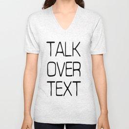 Talk Over Text Unisex V-Neck