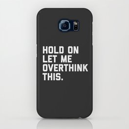 Overthink This Funny Quote iPhone Case
