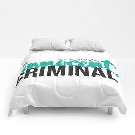 Innocent Criminal Comforters