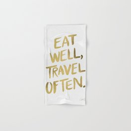 Eat Well Travel Often on Gold Hand & Bath Towel
