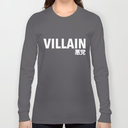 Villain 悪党 Long Sleeve T-shirt