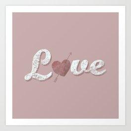 Love = a verb Art Print