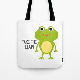 Take The Leap! Tote Bag