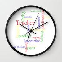 teacher Wall Clocks featuring Teacher by Sylvia C
