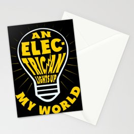 An Electrician Lights Up My Life - Gift Idea Stationery Cards