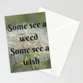 Some See a Weed Some See a Wish Stationery Cards