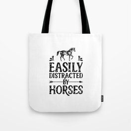 Easily Distracted By Horses Tote Bag