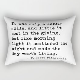 It was only a sunny smile - Fitzgerald quote Rectangular Pillow