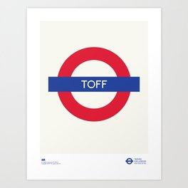 Toff   TFL Art Print