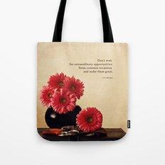 Don't Wait Tote Bag