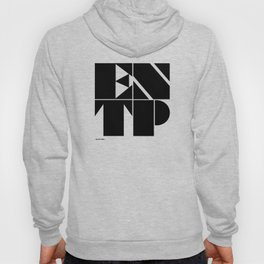 Type Type for ENTP Hoody
