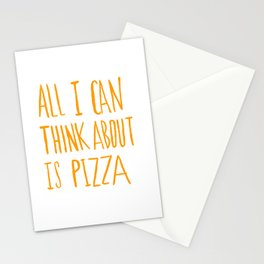 All I Can Think About Is Pizza Stationery Cards