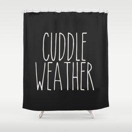 Cuddle Weather Shower Curtain