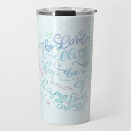 You Are Loved Mom - Number 6:24 - Polka dots Travel Mug