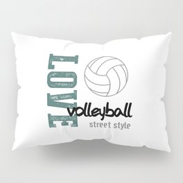 Love Volleyball Street Style Pillow Sham