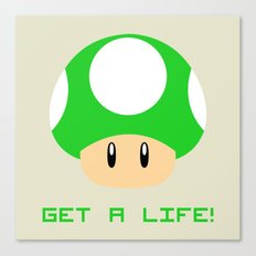 Get A Life! (Super Mario) Canvas Print