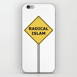 Radical Islam Warning Sign iPhone Skin
