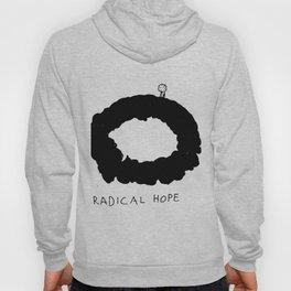 Radical Hope Hoody