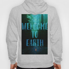Welcome to Earth Hoody