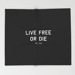 Live Free or Die - NH, USA (Black Motto) Throw Blanket