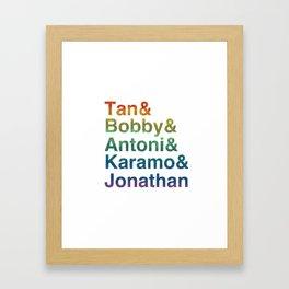 Tan Bobby Antoni Karamo Jonathan Queer Eye Framed Art Print