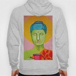 Even the Buddha needs a cuppa 2 Hoody