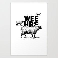 WeeHours Art Print