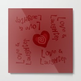 Love & Laughter Metal Print